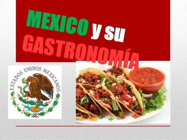 La comida de México es una mezcla rica de las comidas de España y los indios nativos. La variedad de la comida de México t...