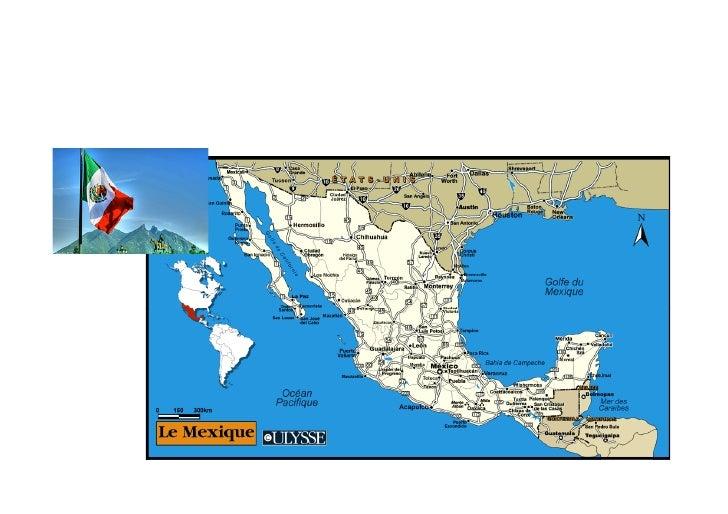 Nom officiel : États-Unis du Mexique  Capitale: Mexico  Population: 103 263 388 d'habitants en 2005 (11ème place mondiale)...