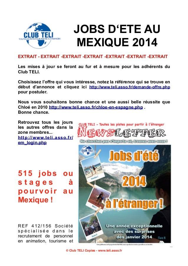 JOBS D'ETE AU MEXIQUE 2014 EXTRAIT - EXTRAIT -EXTRAIT -EXTRAIT -EXTRAIT -EXTRAIT -EXTRAIT Les mises à jour se feront au fu...