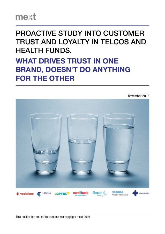 WHAT DRIVES TRUST IN ONE BRAND, DOESN'T DO ANYTHING FOR THE OTHER This publication and all its contents are copyright mext...