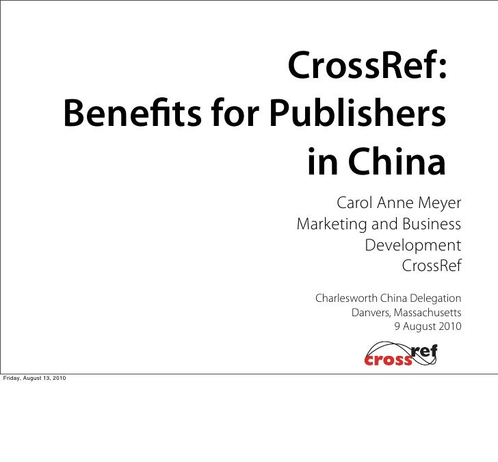 CrossRef:                      Bene ts for Publishers                                    in China                         ...