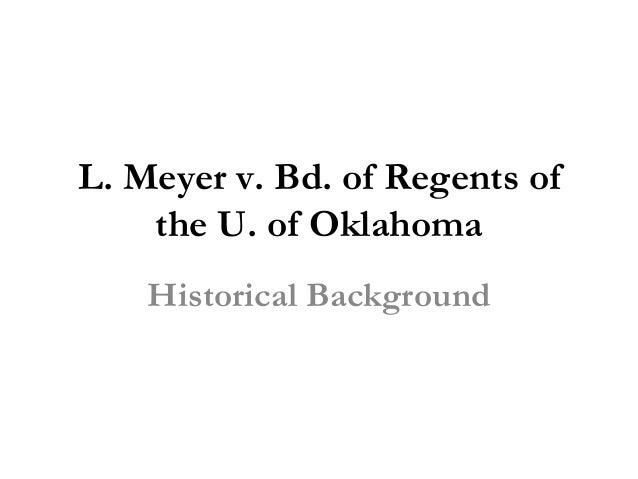 L. Meyer v. Bd. of Regents of the U. of Oklahoma Historical Background