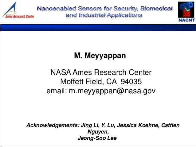 Sensor Research in NASA, Director Meyya Meyyappan, NASA ...
