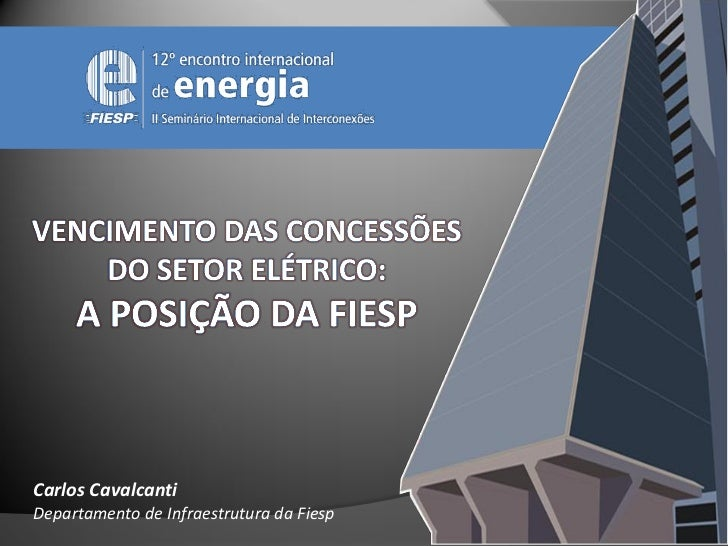 Carlos CavalcantiDepartamento de Infraestrutura da Fiesp