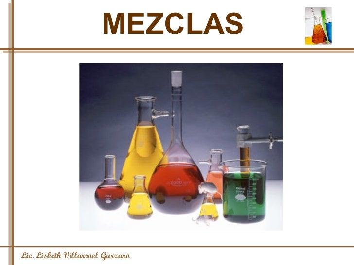 MEZCLAS Lic. Lisbeth Villarroel Garzaro
