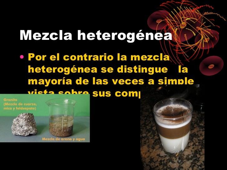 Mezclas homogeneas y heterogeneas for Que tipo de mezcla es el marmol