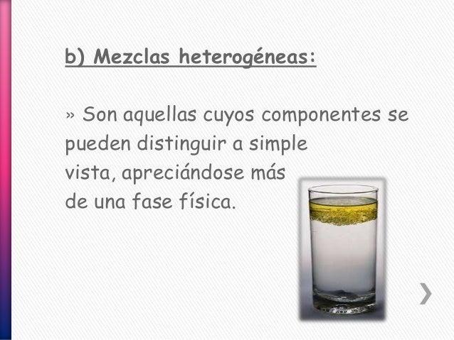 Mezclas Homogéneas Y Heterogéneas