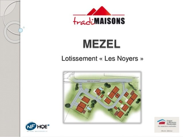 MEZEL Lotissement « Les Noyers »