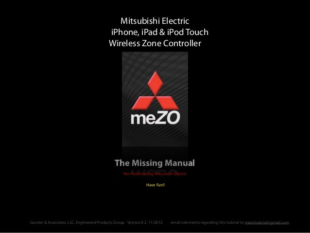 The Missing ManualMitsubishi ElectriciPhone, iPad & iPod TouchWireless Zone ControllerNot Published by Mitsubishi Electric...