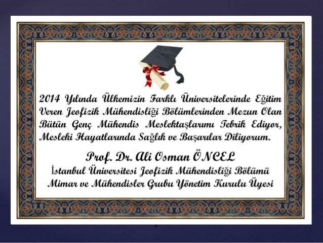 { 2014 Yılında Ülkemizin Farklı Üniversitelerinde Eğitim Veren Jeofizik Mühendisliği Bölümlerinden Mezun Olan Bütün Genç M...