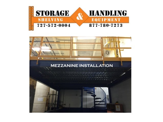 Mezzanine Installation In Pinellas County By Storage