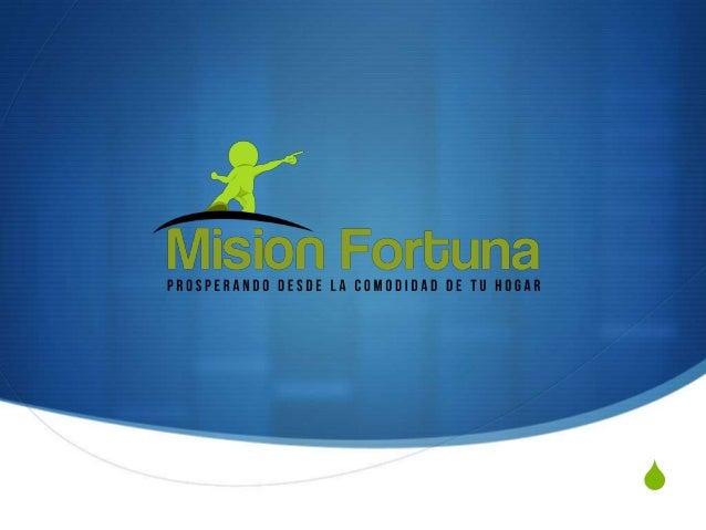 Mision Fortuna - Gana Dinero en Internet Slide 1