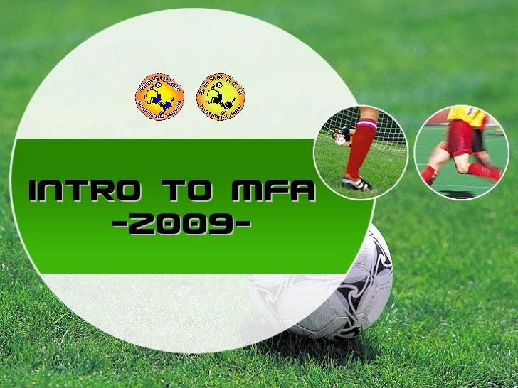 Intro to MFA  -2009-