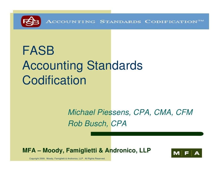 FASB Accounting Standards Codification                                        Michael Piessens, CPA, CMA, CFM             ...