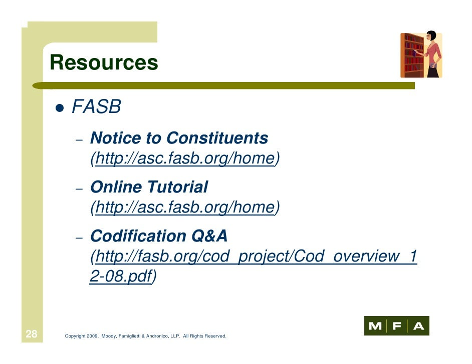 Mfa Web Seminar Fasb Accounting Standards Codification Jun 24 2009