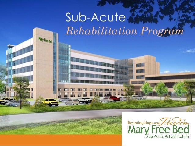 Sub-Acute Rehabilitation Program