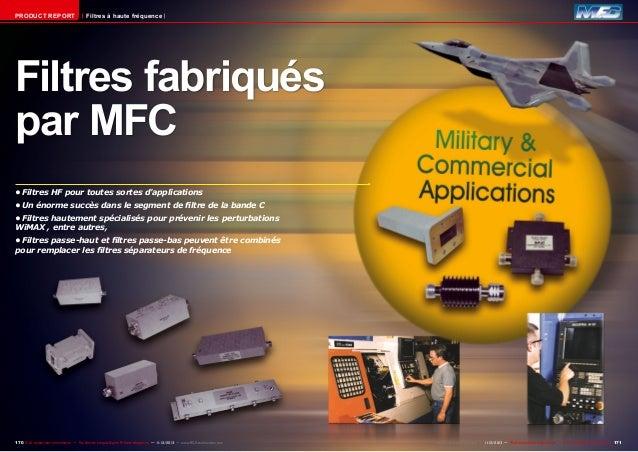 PRODUCT REPORT  Filtres à haute fréquence  Filtres fabriqués par MFC •Filtres HF pour toutes sortes d'applications •Un é...