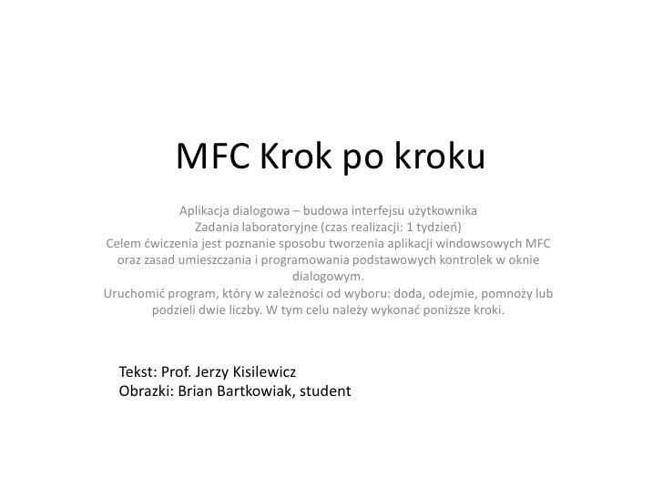 MFC Krok po kroku             Aplikacja dialogowa – budowa interfejsu użytkownika                Zadania laboratoryjne (cz...