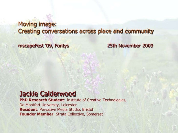 """Moving image: Creating conversations across place and community  mscapeFest """"09, Fontys                        25th Novemb..."""