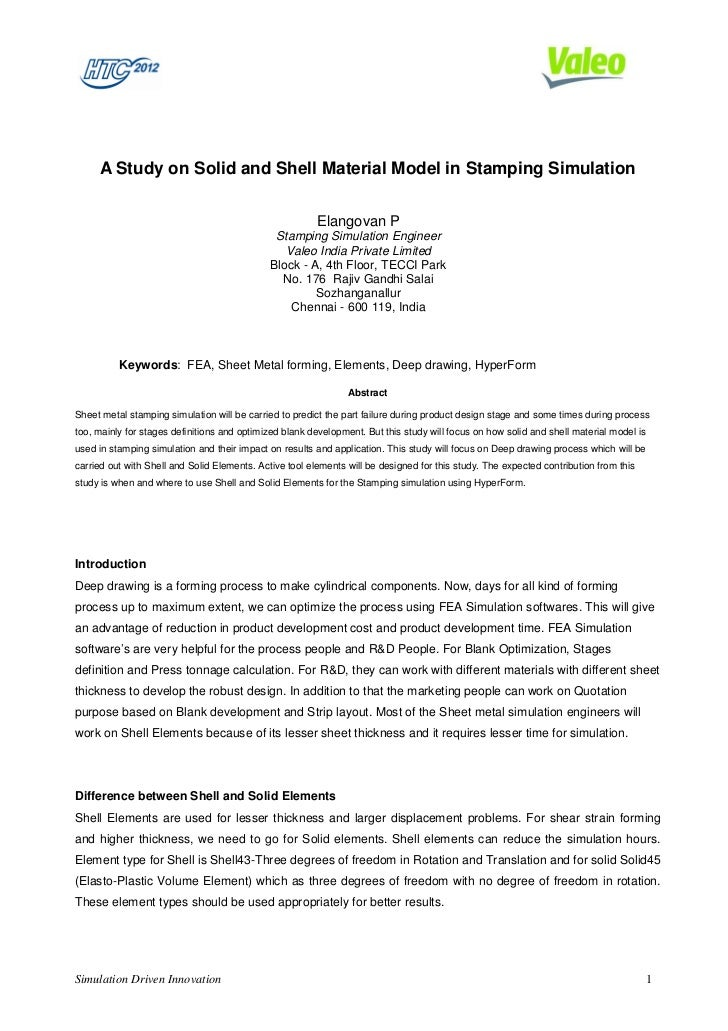 A Study on Solid and Shell Material Model in Stamping Simulation                                                         E...