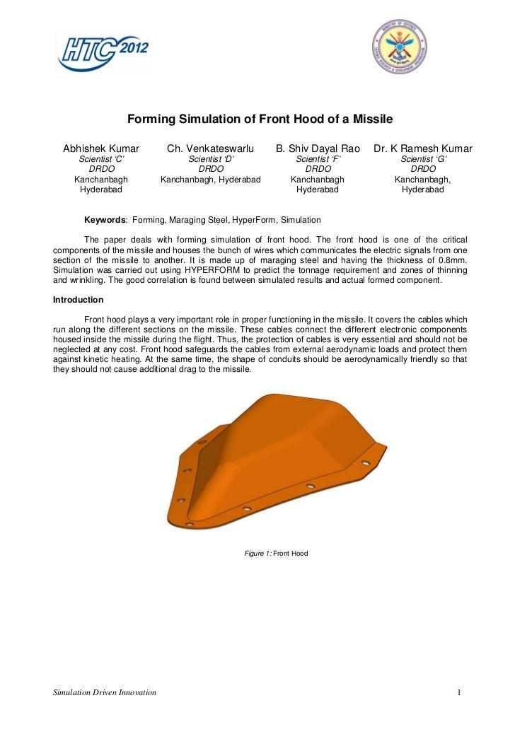Forming Simulation of Front Hood of a Missile  Abhishek Kumar                Ch. Venkateswarlu           B. Shiv Dayal Rao...