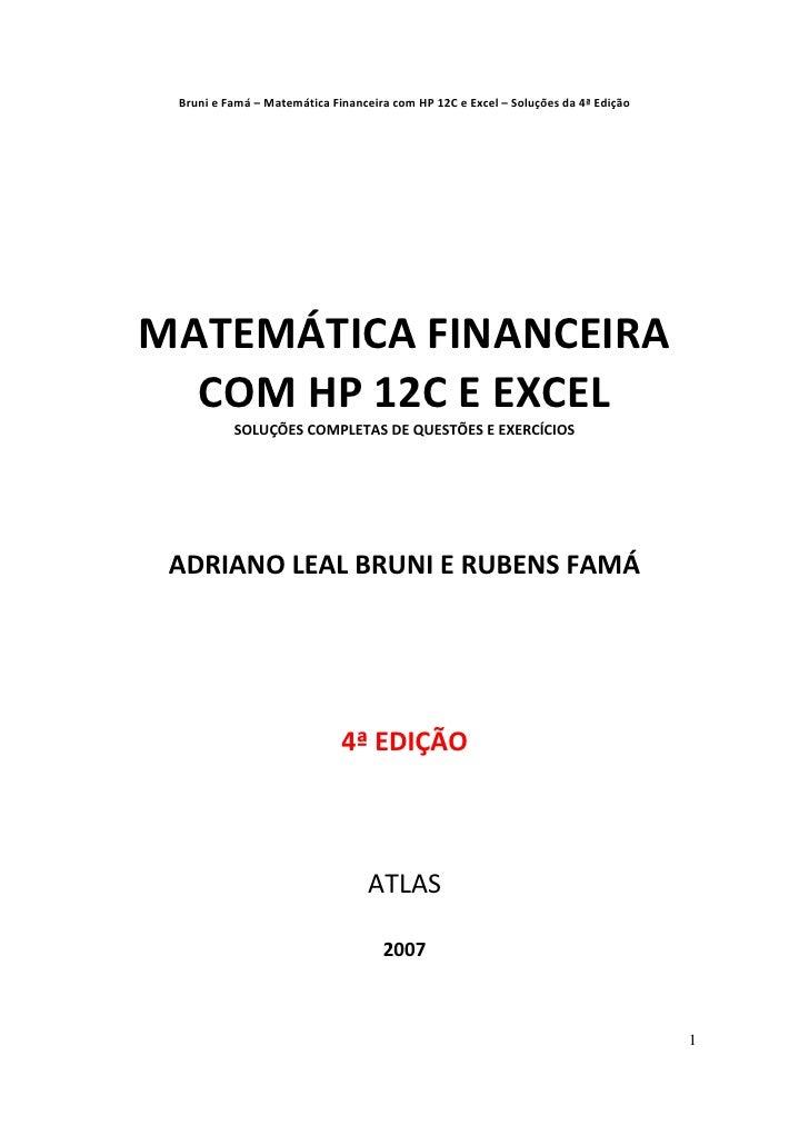 BrunieFamá–MatemáticaFinanceiracomHP12CeExcel–Soluçõesda4ªEdição    MATEMÁTICAFINANCEIRA      ...