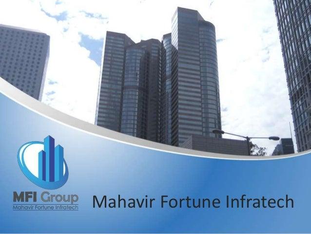 Mahavir Fortune Infratech