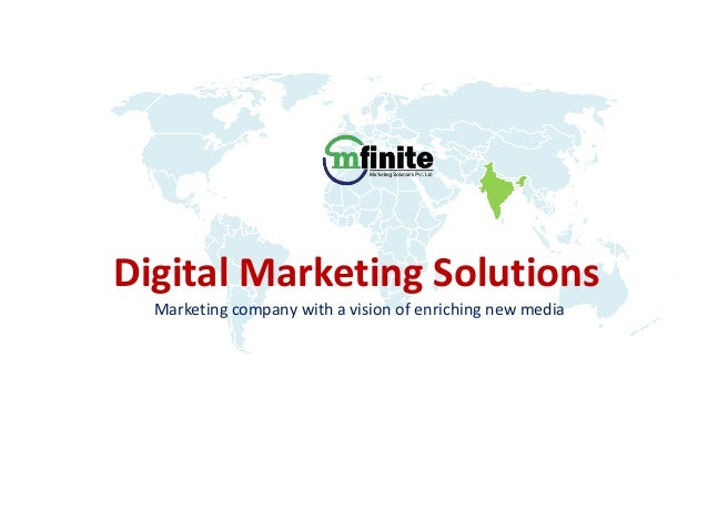 Digital Marketing Solutions Marketing company with a vision of enriching new media