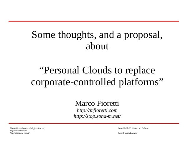 "Some thoughts, and a proposal, about ""Personal Clouds to replace corporate-controlled platforms"" Marco Fioretti http://mfi..."
