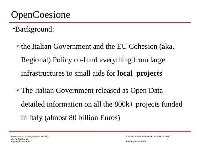 Open Data and Open Government at the local level: an example and thoughts from Italy Slide 2
