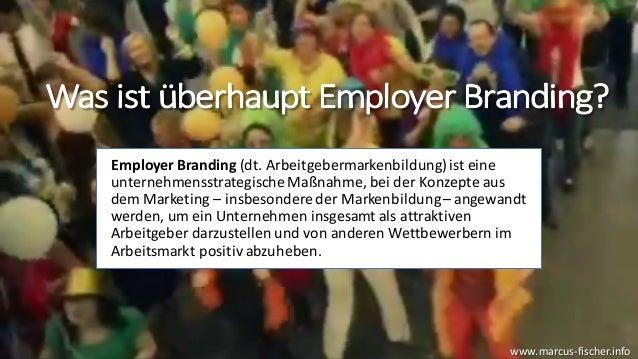 «Ehrlich gesagt...» Employer Branding heute Slide 3