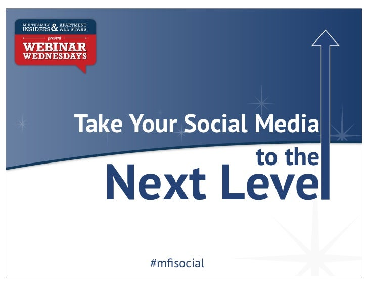 Take Your Social Media                 to the  Next Leve       #mfisocial