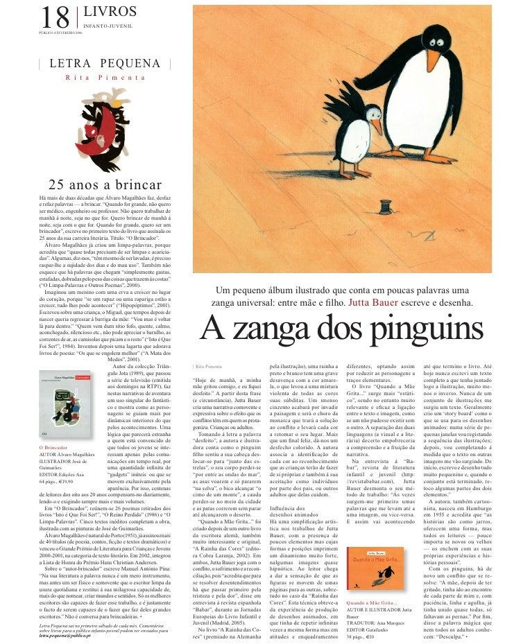 18                         LIVROS                            INFANTO-JUVENIL PÚBLICO 4 FEVEREIRO 2006     | LETRA PEQUENA ...