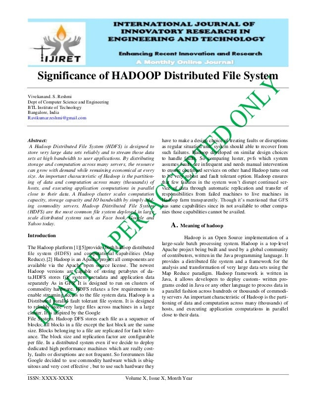 ISSN: XXXX-XXXX Volume X, Issue X, Month Year Significance of HADOOP Distributed File System Vivekanand. S. Reshmi Dept of...