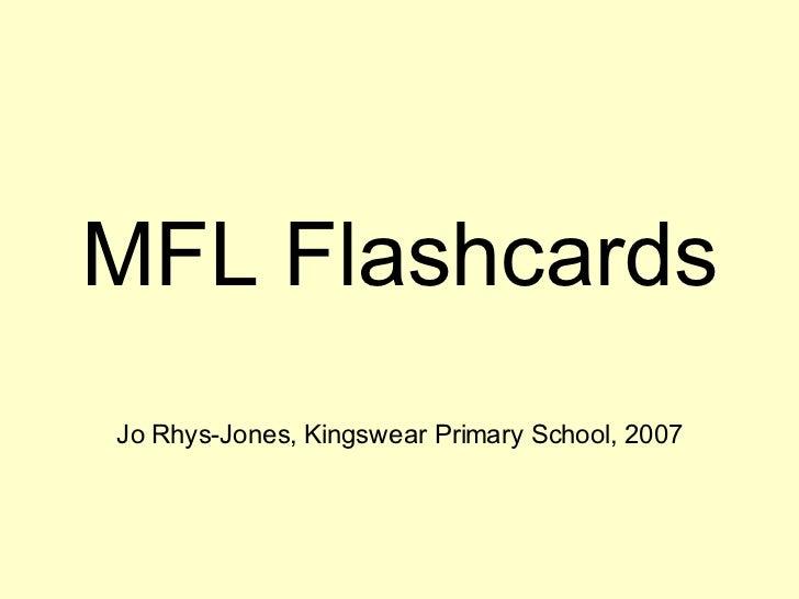 MFL Flashcards Jo Rhys-Jones, Kingswear Primary School, 2007