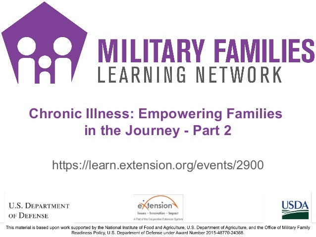 https://learn.extension.org/events/2900 Chronic Illness: Empowering Families in the Journey - Part 2
