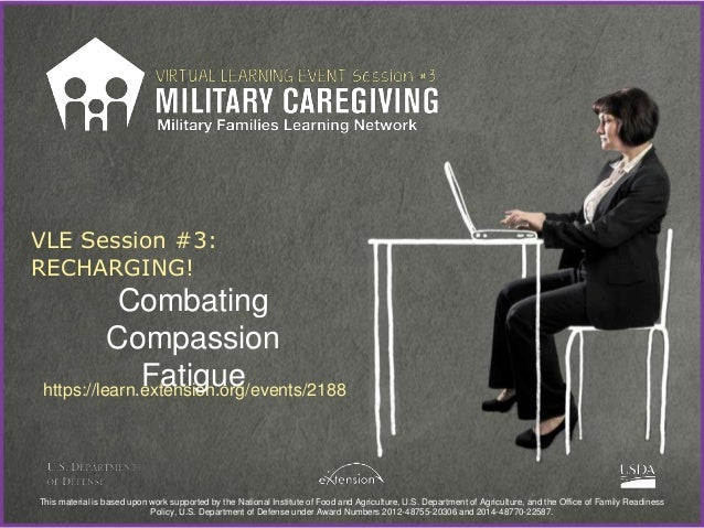combatting compassion fatigue Compassion fatigue - what behavioral health organizations can do about it [ 2103b1]  preventing compassion fatigue - a handout for professionals by  dr.