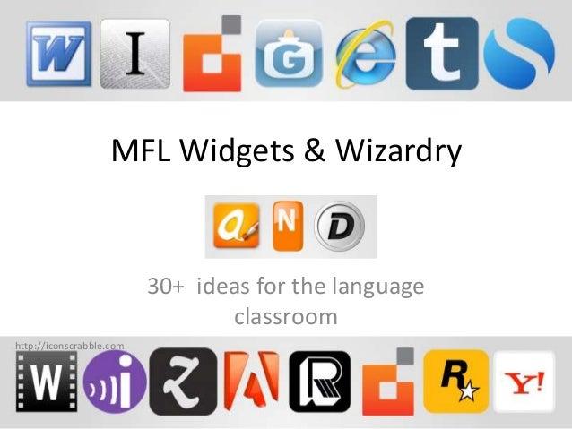 MFL Widgets & Wizardry  30+ ideas for the language  classroom  http://iconscrabble.com