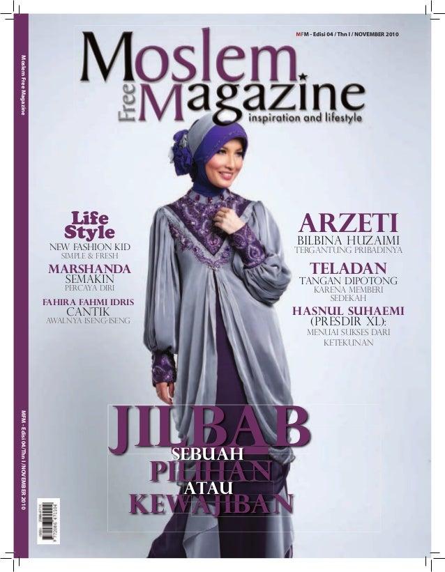 MFM - Edisi 04 / Thn I / NOVEMBER 2010 MFM-Edisi04/ThnI/NOVEMBER2010MoslemFreeMagazine MFM - Edisi 04 / Thn I / NOVEMBER 2...