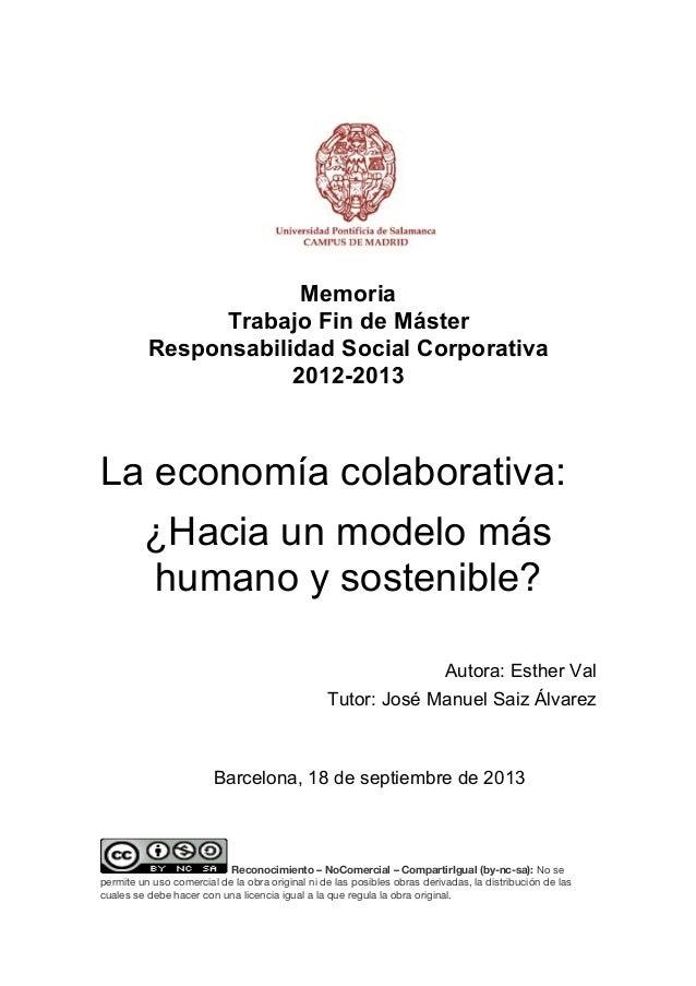 Memoria Trabajo Fin de Máster Responsabilidad Social Corporativa 2012-2013  La economía colaborativa: ¿Hacia un modelo más...