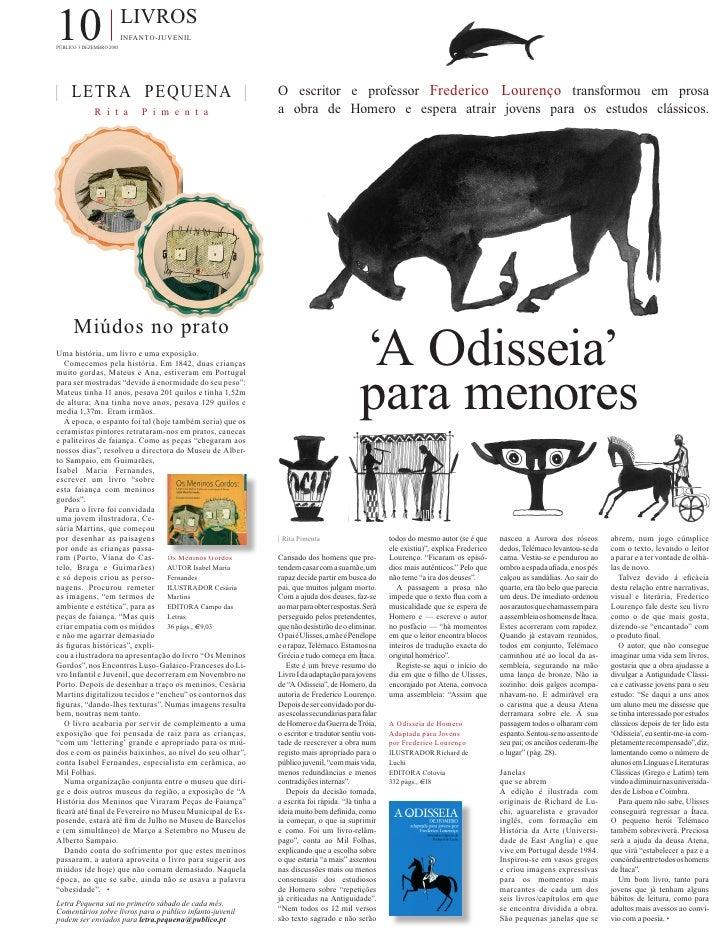 10                        LIVROS                           INFANTO-JUVENIL PÚBLICO 3 DEZEMBRO 2005     | LETRA PEQUENA |  ...