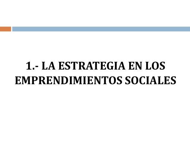 UTE Estrategia y cultura organizacional en los emprendimientos sociales Slide 2