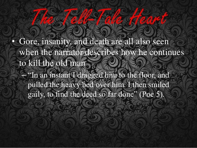 hoe does the narrator protray violence in a tell tale heart by poe Immediately download the the tell-tale heart  virginia by boat, heading for his home in new york poe  the tell tale heart bye edgar allan poe, the narrator.