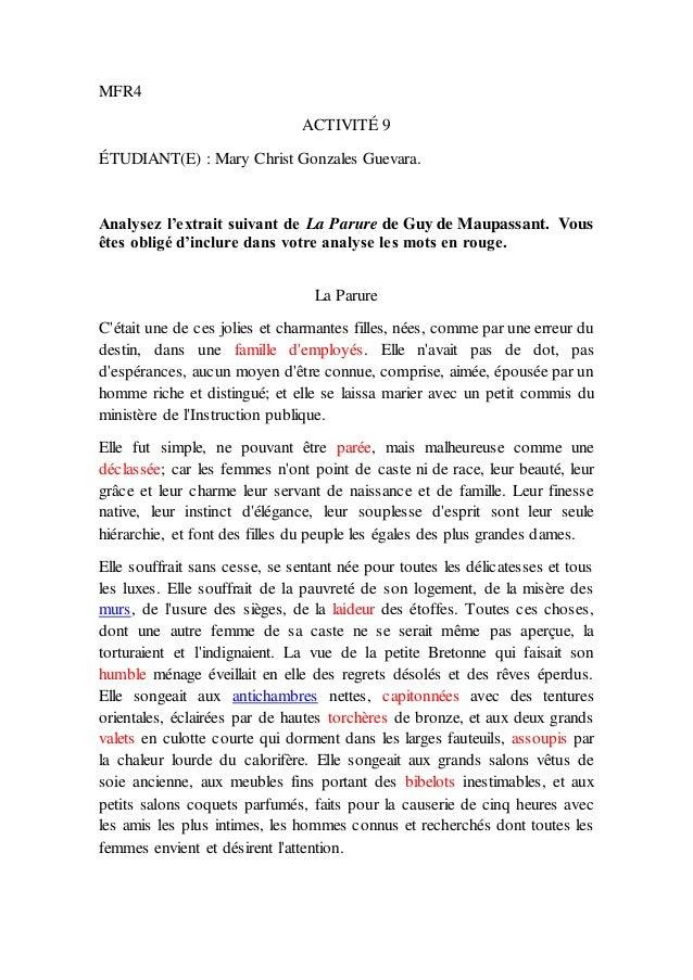 MFR4 ACTIVITÉ 9 ÉTUDIANT(E) : Mary Christ Gonzales Guevara. Analysez l'extrait suivant de La Parure de Guy de Maupassant. ...