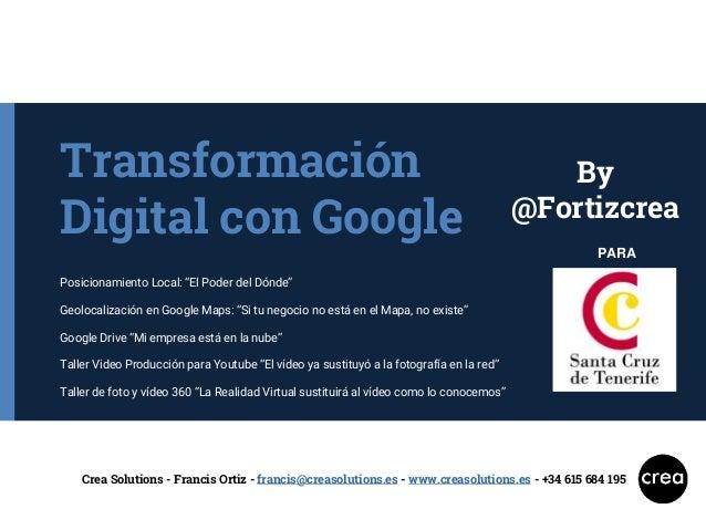 """Transformación Digital con Google Posicionamiento Local: """"El Poder del Dónde"""" Geolocalización en Google Maps: """"Si tu negoc..."""