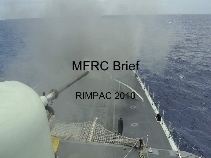MFRC Brief RIMPAC 2010