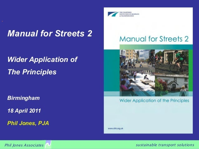 sustainable transport solutionsPhil Jones Associates Manual for Streets 2 Wider Application of The Principles Birmingham 1...