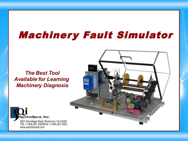 Machinery Fault Simulator The Best Tool Available for Learning Machinery Diagnosis