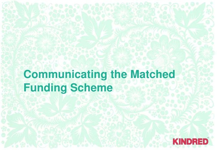 Communicating the Matched Funding Scheme<br />