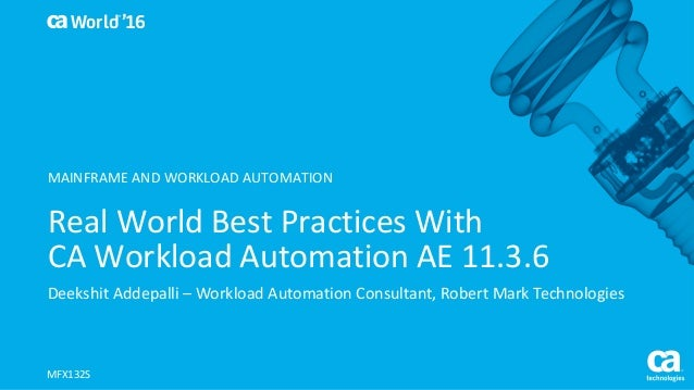 Real world best practices with ca workload automation ae for Consul best practices